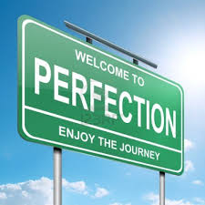 Good Enough is Good Enough - Perfection is Highly Overrated